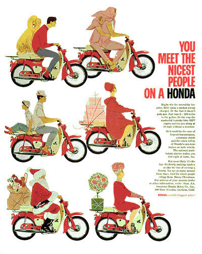 The Super Cub and its 'Nicest People' campaign became the driving force in the momentous changes seen in the American motorcycle market of the 1960s.
