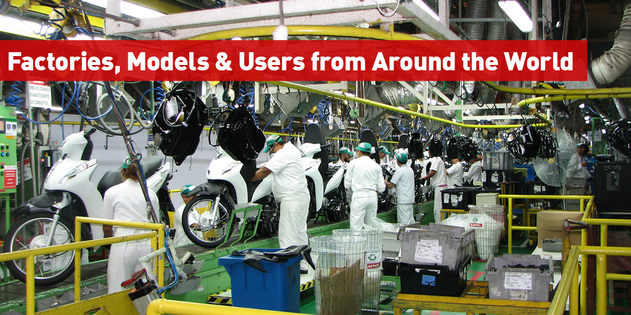 Factories, Models and Users from Around the World